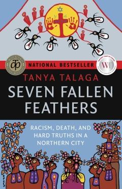 7 Fallen Feathers Tanya_ Talaga2017